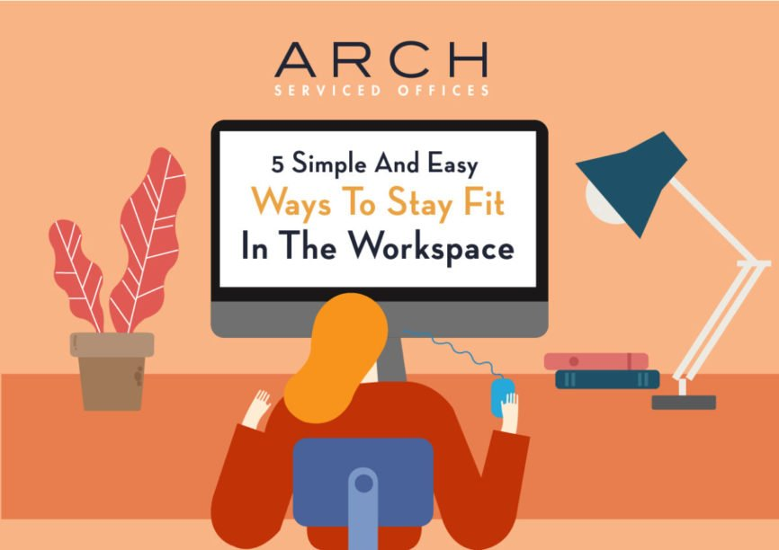 STAY FIT IN THE WORKSPACE, be fit, improve your fitness, EASY WAYS TO STAY FIT, Stay Healthy